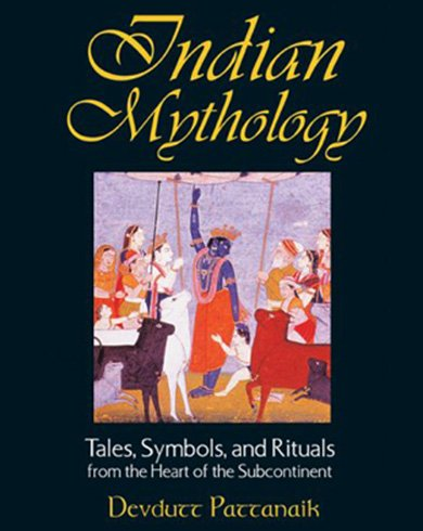 Indian Mythology Tales, Symbols and Rituals